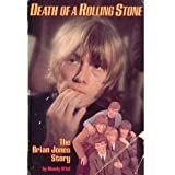 Death of a Rolling Stone: Brian Jones Story by Mandy Aftel (1983-03-05)