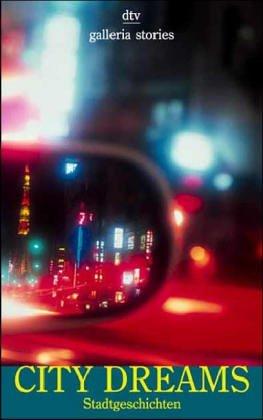 City Dreams. Stadtgeschichten (galleria stories)