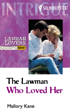 The Lawman Who Loved Her (Intrigue)