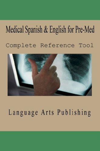 Medical Spanish & English for Pre-Med
