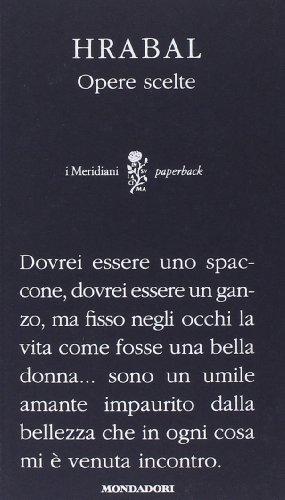 Opere scelte (I Meridiani. Paperback) por Bohumil Hrabal