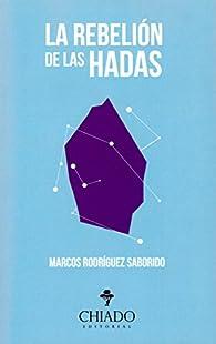 La rebelión de las hadas par  Marcos Rodriguez Saborido