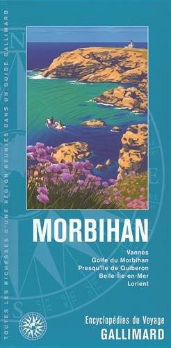 Morbihan: Vannes, Golfe du Morbihan, Presqu'île de Quiberon, Belle-Île-en-Mer, Lorient