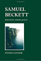 Samuel Beckett: Repetition, Theory and Text