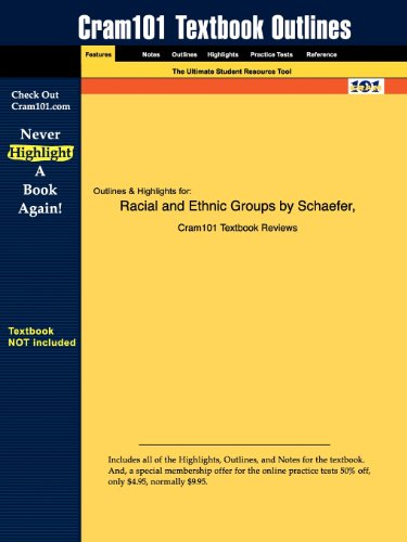 Studyguide for Racial and Ethnic Groups by Schaefer, ISBN 9780132438759: 0132438755