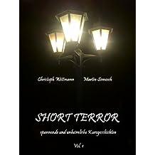 Short Terror - spannende und unheimliche Kurzgeschichten Vol.1
