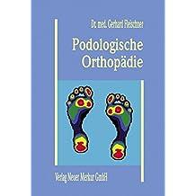 Podologische Orthopädie