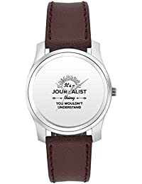 BigOwl It's A Journalist Thing You Won't Get It | Best JOURNALIST Gift Fashion Watches For Girls - Awesome Gift...