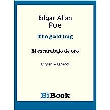 El escarabajo de oro (edición bilingüe): Libro bilingüe English/Español (Aprender inglés con libros bilingües nº 3)