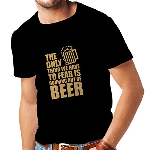 lepni.me T Shirts For Mento Fear To Run Out Of Beer - For a Party, Funny Drinking Beer Shirts, Sarcastic, Humor