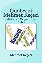 Quotes of Mehmet Kececi: Mehmet Kececi'nin Sozleri: Volume 2 (Series of Symmetry)