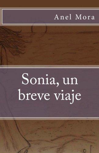 Sonia, un breve viaje por Anel Mora