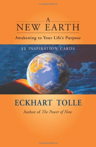 A New Earth: Awakening to Your Life's Purpose