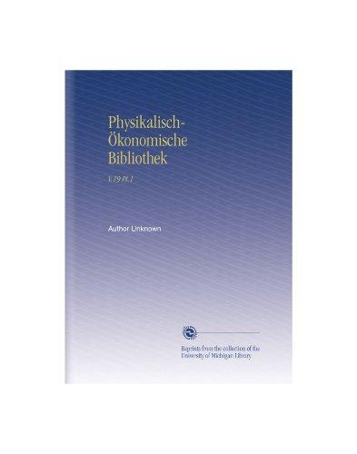 Physikalisch-Ökonomische Bibliothek: V.19 Pt.1 (German Edition)