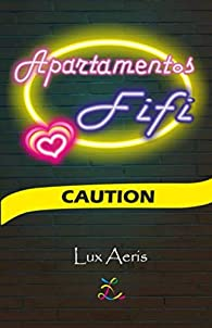Apartamentos Fifi: Caution par Lux Aeris