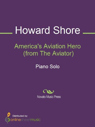 America's Aviation Hero (from The Aviator) (English Edition)