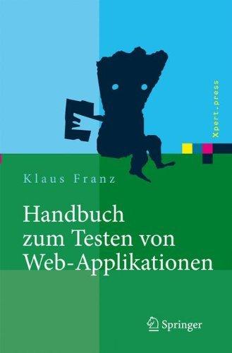 handbuch-zum-testen-von-web-applikationen-testverfahren-werkzeuge-praxistipps-xpert-press