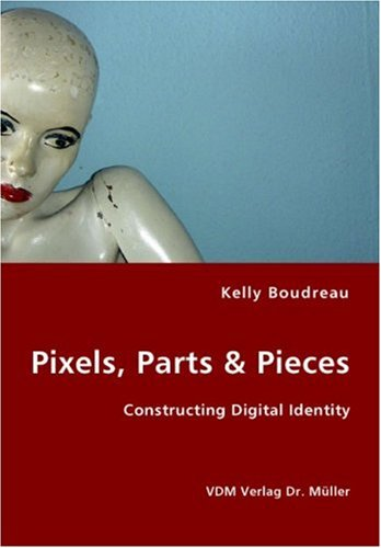 Pixels, Parts & Pieces por Kelly Boudreau