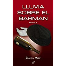 Lluvia sobre el barman/ Rain Over the Barman (Circulo De Palabras)