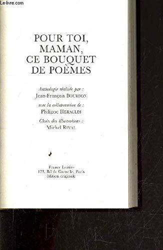 Pour toi, maman, ce bouquet de poèmes : Anthologie par  Jean-François Bourbon (Relié)