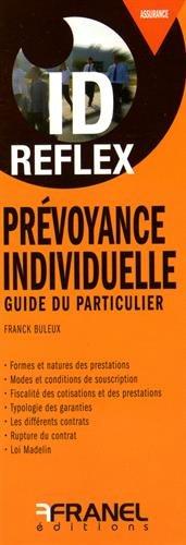Prévoyance individuelle : Guide du particulier par Franck Buleux