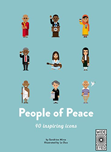 People of Peace: Meet 40 Amazing Activists (40 Inspiring Icons) por Sandrine Mirza