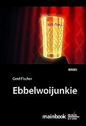Ebbelwoijunkie: Krimi (Frankfurt-Krimis)