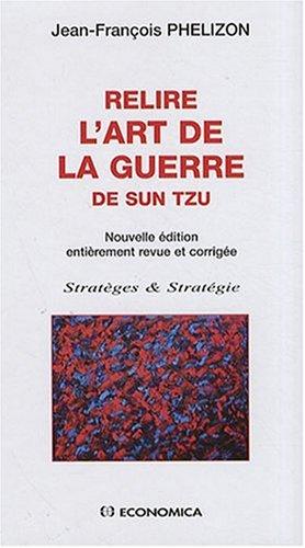 Relire l'Art de la Guerre de Sun Tzu