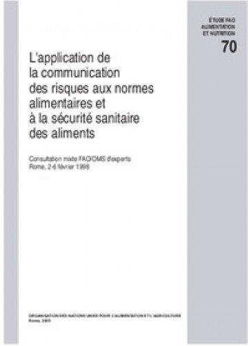 Application De La Communication Des Risques Aux Normes Aliment Aires Et a La Securite Sanitaire Des Aliments