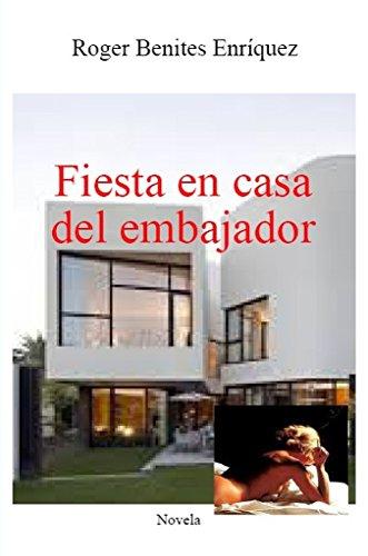 Fiesta en casa del embajador por Roger Benites Enríquez