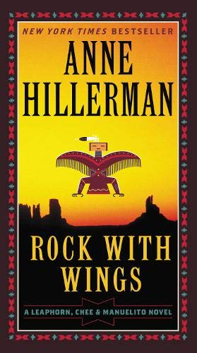 Rock with Wings: A Leaphorn and Chee Novel (A Leaphorn, Chee & Manuelito Novel)