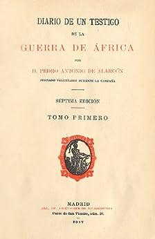 Diario de un testigo de la guerra de África de [de Alarcón, Pedro Antonio]