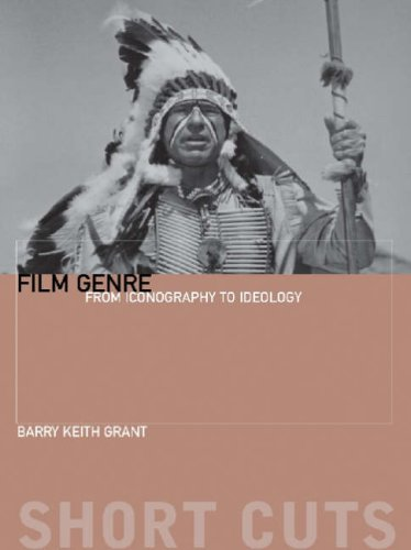 Film Genre: From Iconography to Ideology (Short Cuts) (Short Cuts (Wallflower))