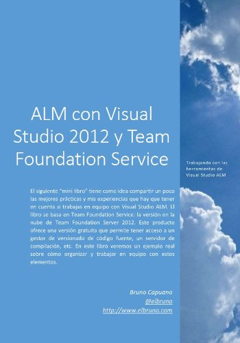 ALM con Visual Studio 2012 y Team Foundation Service por Bruno Capuano