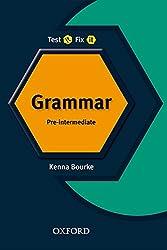 Test It, Fix It: Grammer: Pre-intermediate: Pre-intermediate lev
