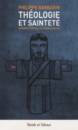 Thologie et saintet : Introduction  Hans-Urs von Balthasar