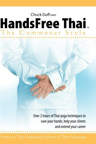 handsfree-thai-massage-the-commoner-style-with-chuck-duff-by-chuck-duff