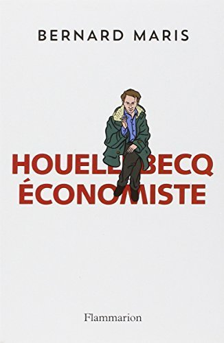 Houellebecq Economiste (French Edition) by Bernard Maris (2014-09-03)