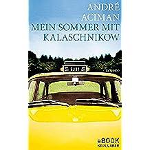 Mein Sommer mit Kalaschnikow (German Edition)