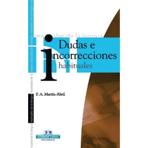 Dudas E Incorrecciones Habituales / Bad Habits in Writing