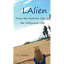 LAlien: From the Austrian Alps to the Hollywood Hills