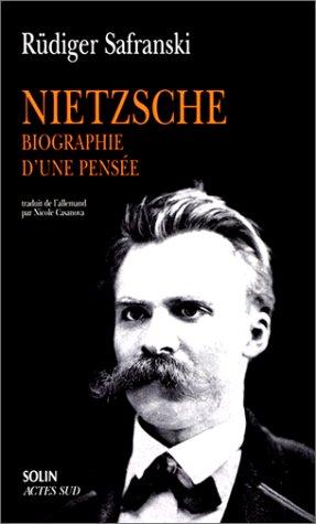 Nietzsche. Biographie d'une pense