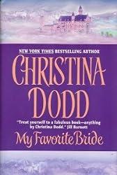 My Favorite Bride [Gebundene Ausgabe] by Christina Dodd