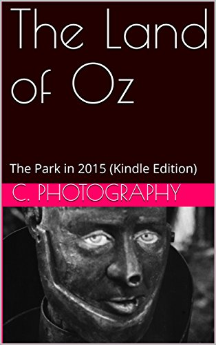 The Land of Oz: The Park in 2015 (Kindle Edition) (English Edition ...