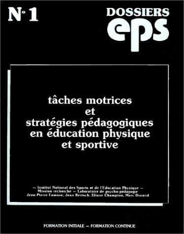 Tâches motrices et stratégies pédagogiques en éducation physique et sportive par Collectif