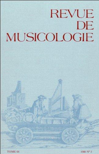 Revue de musicologie tome 66, n° 2 (1980)