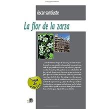La Flor De La Zarza