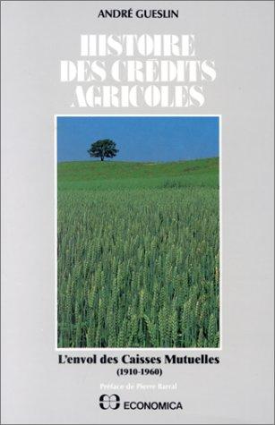 histoire-des-crdits-agricoles-tome-1-lenvol-des-caisses-mutuelles