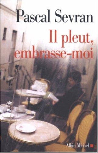Journal Tome 6 Il Pleut Embrasse Moi [Pdf/ePub] eBook