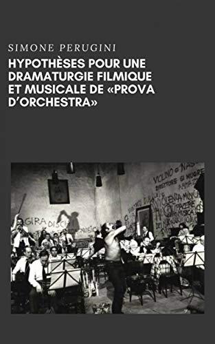 Hypothèses Pour Une Dramaturgie Filmique Et Musicale De